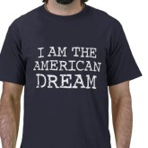 i_am_the_american_dream_tshirt-p235749106790333640q3vu_400